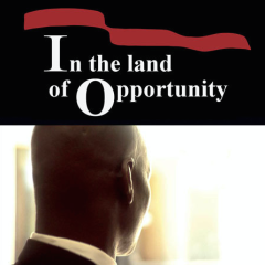 In the Land of Opportunity - Trailer