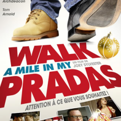Walk A Mile In My Pradas - Trailer